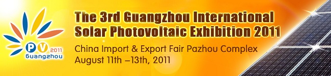 The 3rd Guangzhou International Solar Photovoltaic Exhibition 2011