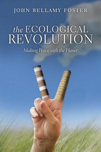 The Ecological Revolution - John Bellamy Foster